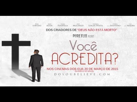 Trailer do filme Você Acredita?