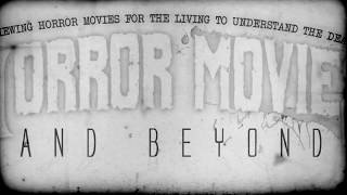 """""""Horror Movies & Beyond"""" Logo Opening With Music 2019"""