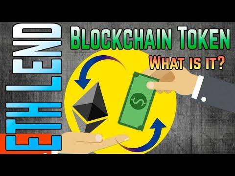 ETHLend - Blockchain Token: What is it?