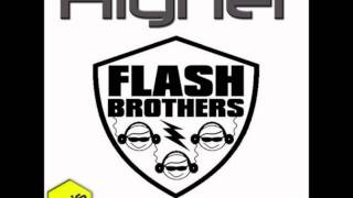 Flash Brothers ft. Bonse - Higher (Fabian Jakopetz & Dub Way Remix) - PROGRESSIVE HOUSE
