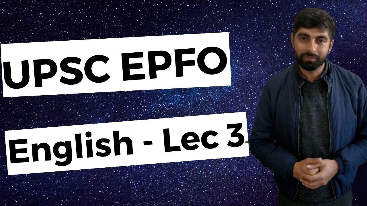 UPSC EPFO 2020 - Free Course - English - Lecture 3