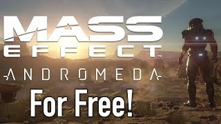 How To Get Mass Effect Andromeda For Free?