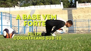 A Base Vem Forte: Filipe do Corinthians Sub-20