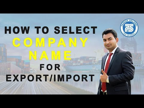 How to Select Name for Company in export Import Business | By Paresh Solanki