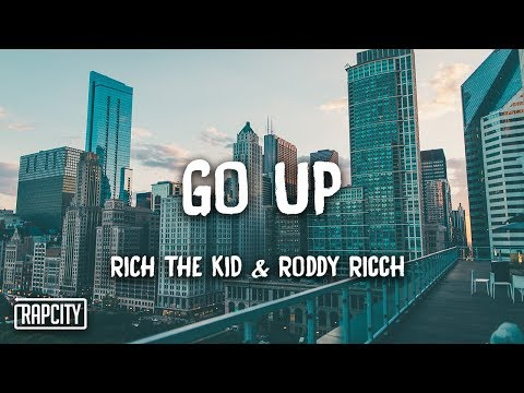 Rich The Kid - Go Up Ft. Roddy Ricch (Lyrics)