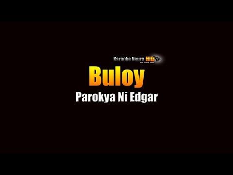 Buloy - Parokya Ni Edgar (KARAOKE)
