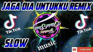 Dj Jaga Dia Untukku | Maulana Wijaya | Remix Slow Tik Tok Terbaru 2021 full bass