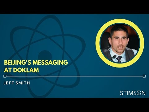 Jeff Smith on Beijing's Public Messaging during the Doklam Standoff