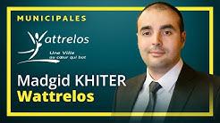 Wattrelos : Madgid KHITER (UPR) - Municipales 2020
