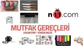 N11 Mutfak Gereçleri Uygun Fiyat Yüksek Kalite / Mutfak Gereçleri / n11.com.tr