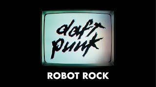 Daft Punk - Robot Rock (Official audio)