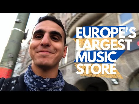 I VISITED EUROPE'S LARGEST MUSIC STORE زرت اكبر محل موسيقى في اوروبا