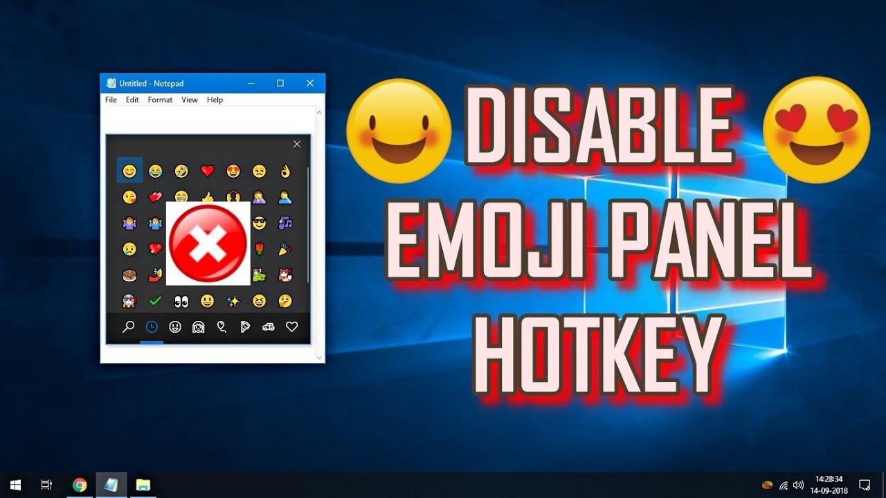 Disable Emoji Panel Hotkey Windows 10 Tips Tricks Youtube