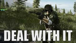 Battlefield 3: Deal With It