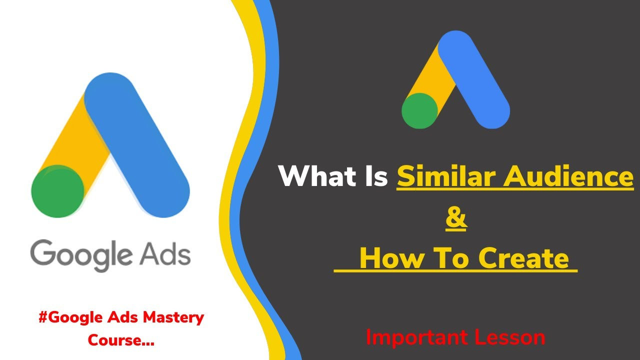 How To Create Google Ads Similar Audience | Google Ads Similar Audience || Google ads Tutorial 2020