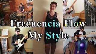 Frecuencia Flow - My Style