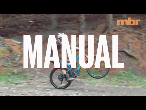 How to manual your MTB with Dirt School | MBR