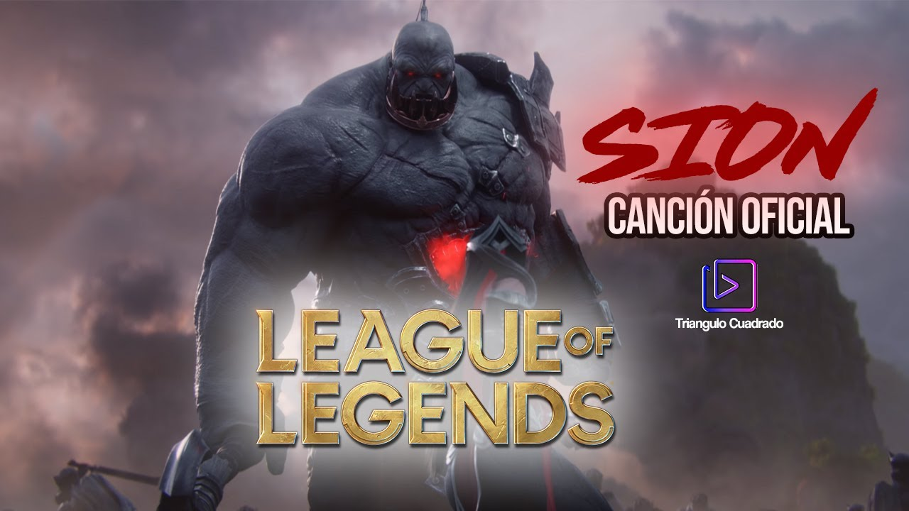 -SION- CANCIÓN OFICIAL (Parodia League of Legends)