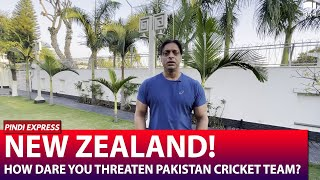 New Zealand Should be Indebted to Pakistan Team | PCB Should Give a Strong Statement | Shoaib Akhtar