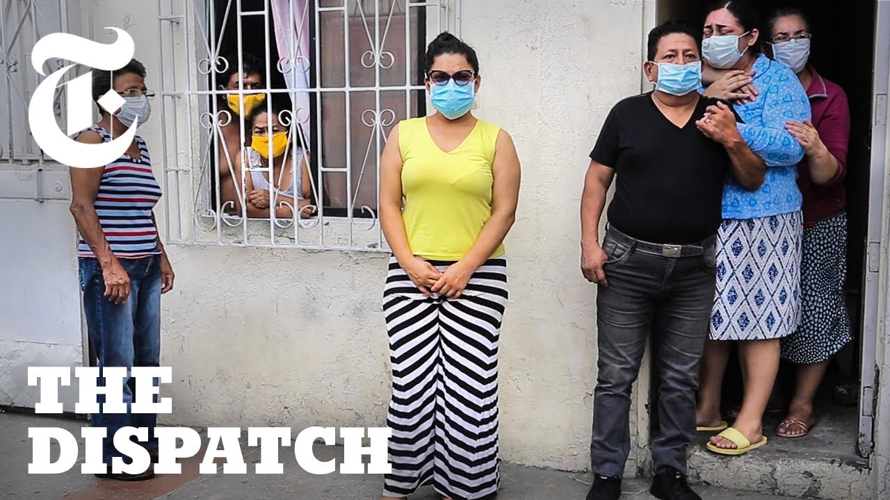 How Coronavirus Ravaged Ecuador: From First Confirmed Case to Thousands Dead | NYT News