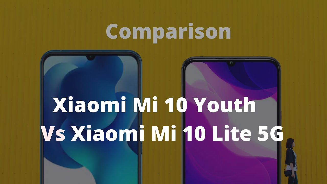 Xiaomi Mi 10 Youth  Vs Xiaomi Mi 10 Lite 5G - Comparison  Hindi