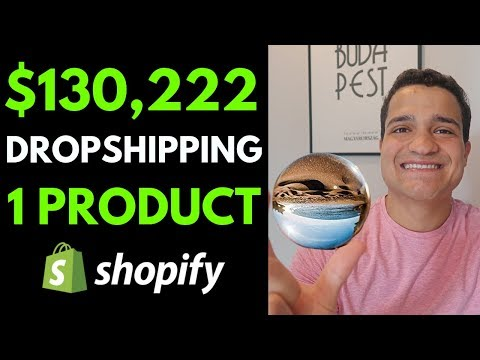 [Case Study] $130,222 Per Month Dropshipping with ONE Product (Shopify 1 Product Dropshipping 2019) thumbnail