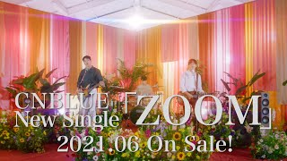 CNBLUE -12th Single「ZOOM」Teaser(BAND ver.)