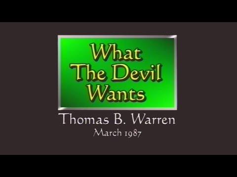 What the Devil Wants | Sermon by Thomas B. Warren