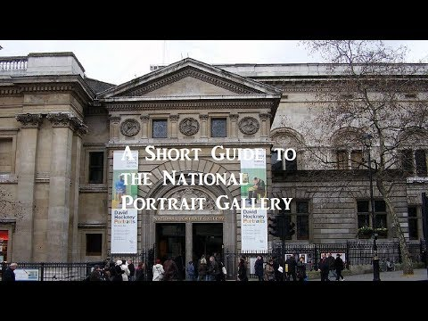 A Short Guide to the National Portrait Gallery in London