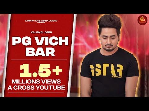 PG Vich Bar - Kaushal Deep | Music Brigade | Happs Music | Latest Punjabi Songs 2016
