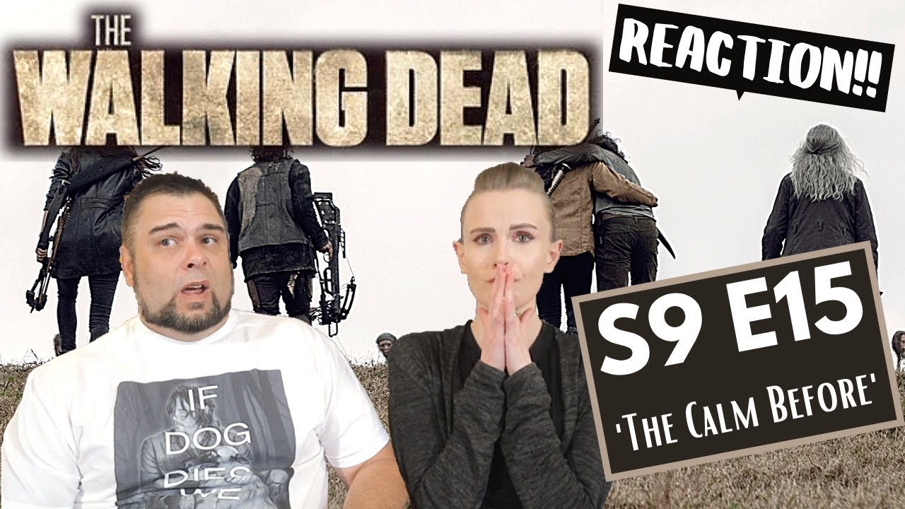The Walking Dead | S9 E15 'The Calm Before' | Reaction | Review