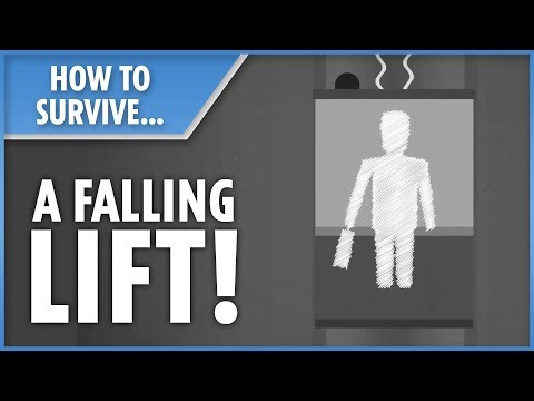 How to survive... a falling lift