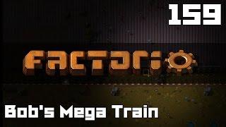Let's Play Factorio Bob's Mega Train Part 159