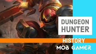Dungeon Hunter History (2010 - 2018)