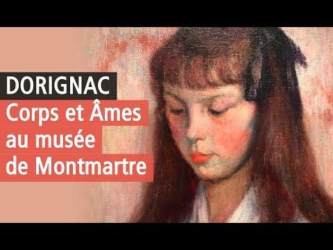 Georges Dorignac, éblouissante Redécouverte Au Musée De Montmartre. Vidéo Exposition YouTube