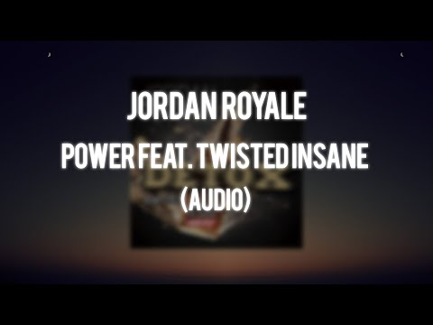 Jordan Royale - Power feat. Twisted Insane (Audio)
