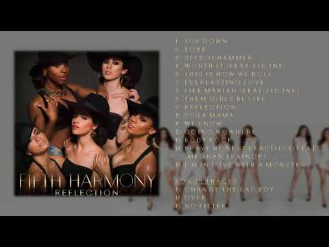 Fifth Harmony - Reflection (Deluxe) FULL ALBUM + BONUS TRACKS