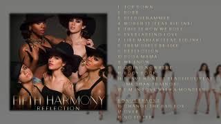 Video Fifth Harmony - Reflection (Deluxe) FULL ALBUM + BONUS TRACKS download MP3, 3GP, MP4, WEBM, AVI, FLV Januari 2018