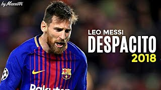 Lionel Messi 2018 ▶ Despacito ◀ INSANE Dribbling Skills & Goals 2017/2018 ¦ HD NEW