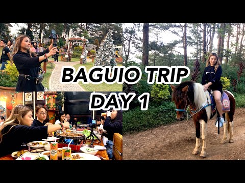 Baguio Day 1