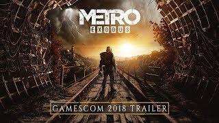 METRO EXODUS - NVIDIA TRAILER - GAMESCOM 2018 PS4/PC