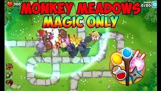 Bloons TD 6 - Monkey Meadows Magic Only Walkthrough