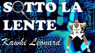 Sotto la lente - La difesa di Kawhi Leonard
