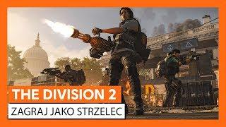 OFICJALNY ZWIASTUN THE DIVISION 2 - ZAGRAJ  JAKO STRZELEC