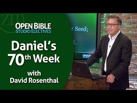 Studio Electives  Daniel's Prophecy of the Seventy Weeks with David Rosenthal