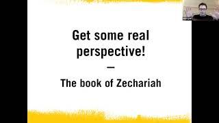 #2 Get some real perspective | Zechariah 2 & 3 (2021)