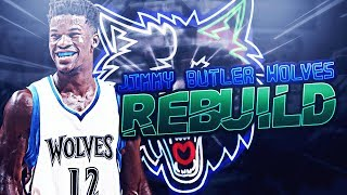 REBUILDING THE 2018 MINNESOTA TIMBERWOLVES WITH JIMMY BUTLER!