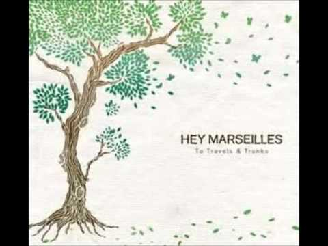 Cities - Hey Marseilles Studio Version