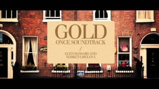 Gold - Once Soundtrack