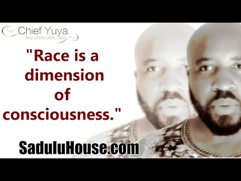Race is a dimension of consciousness - Chief Speaks 4-17-2016